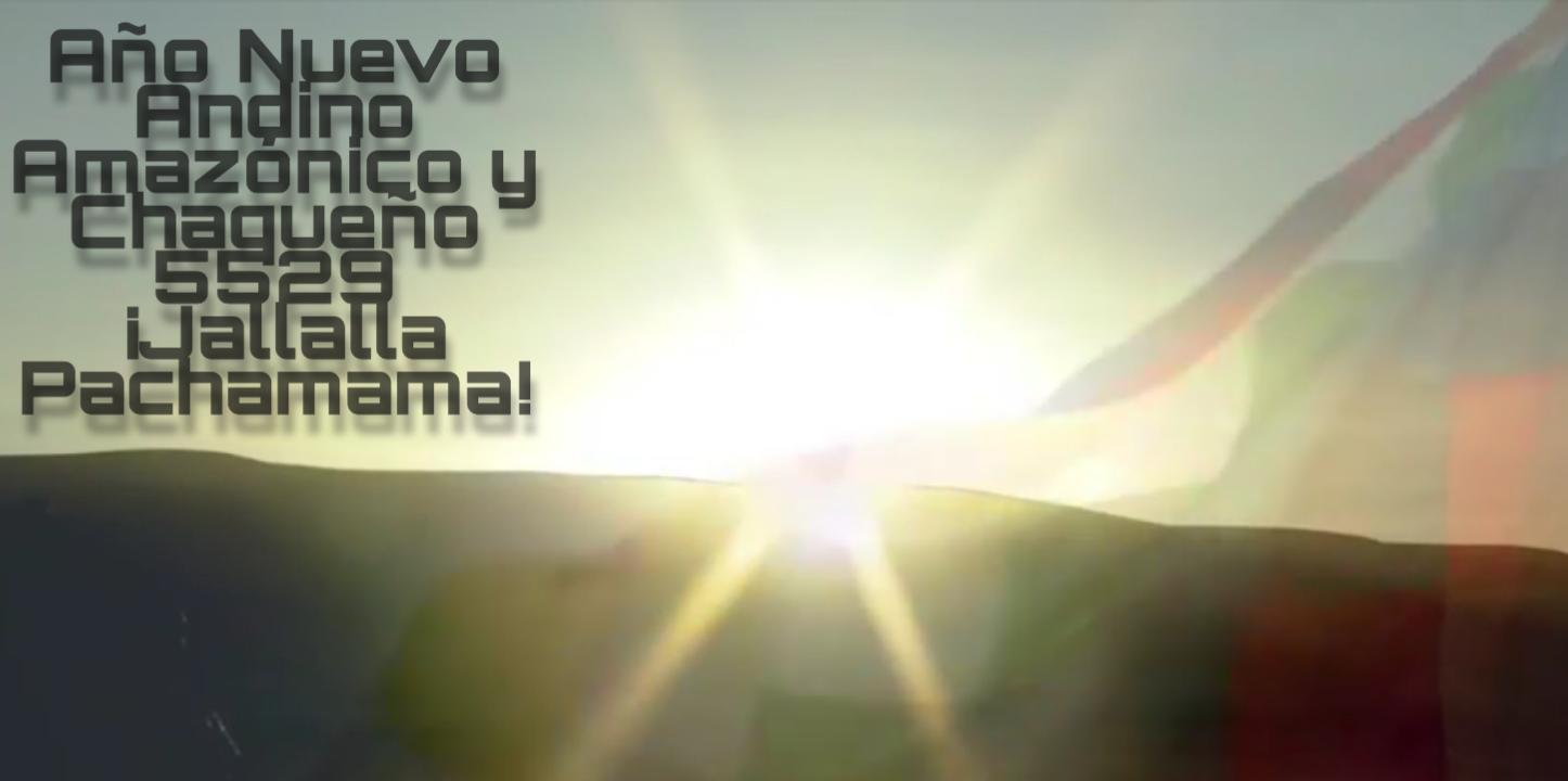 AÑO NUEVO ANDINO-AMAZÓNICO- CHACOPLATENSE